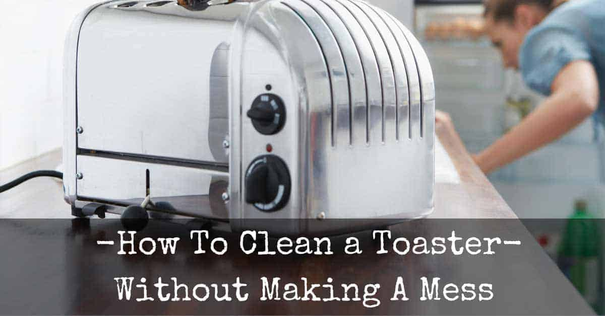How To Clean A Toaster Featured Image