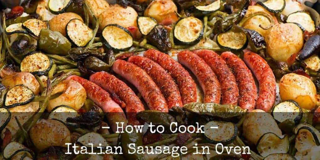 How To Cook Italian Sausage In Oven Cover 1020x510