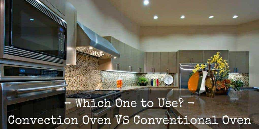 Convection Oven Vs Conventional Oven 1020x510
