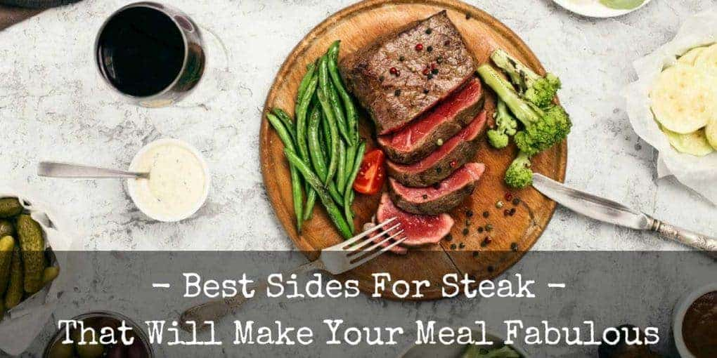 Best Sides For Steak 1020x510