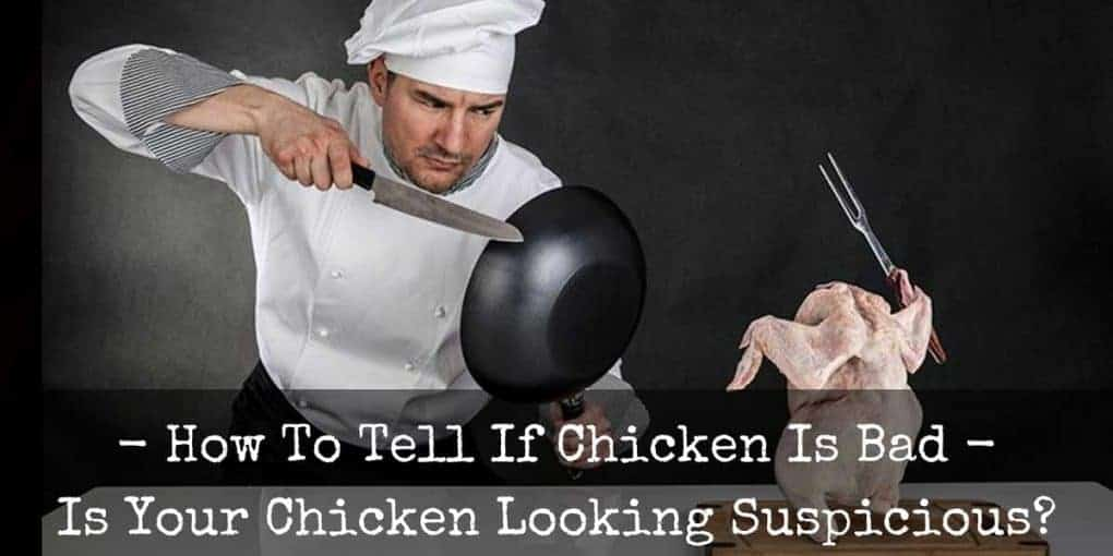 How To Tell If Chicken Is Bad 1020x510