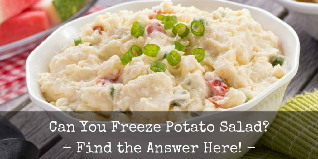 Can You Freeze Potato Salad 1020x510