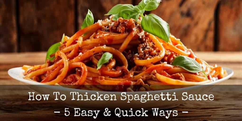 How To Thicken Spaghetti Sauce 1020x510