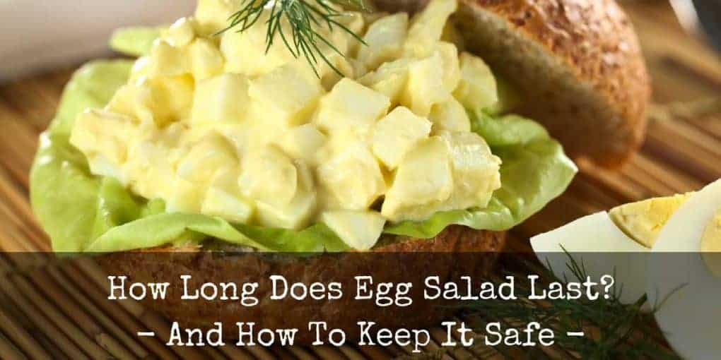 How Long Does Egg Salad Last 1020x510