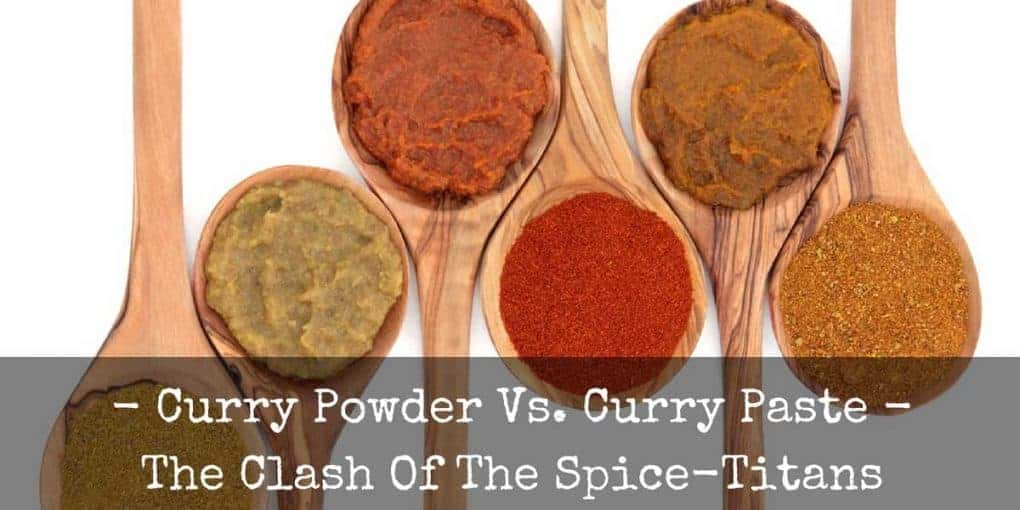 Curry Paste Vs Curry Powder 1020x510