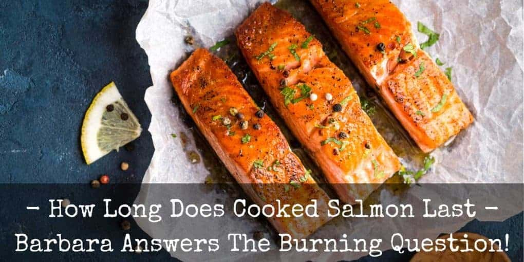 How Long Does Cooked Salmon Last 1020x510