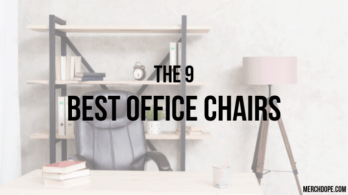 Miraculous The 9 Best Office Chairs Of 2019 Merchdope Pdpeps Interior Chair Design Pdpepsorg