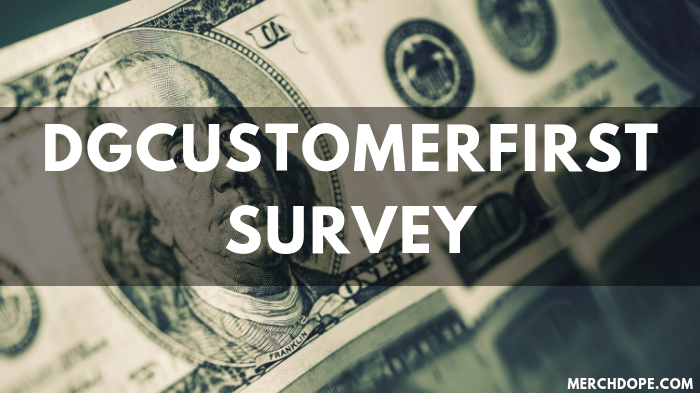 Dgcustomerfirst Survey