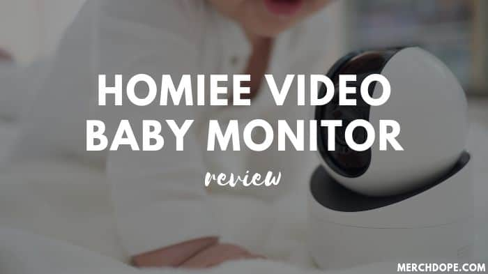 Homiee Baby Monitor