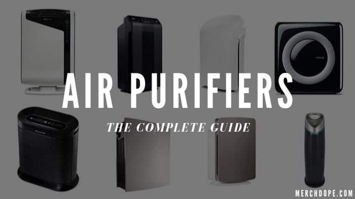 Air Purifiers Guide