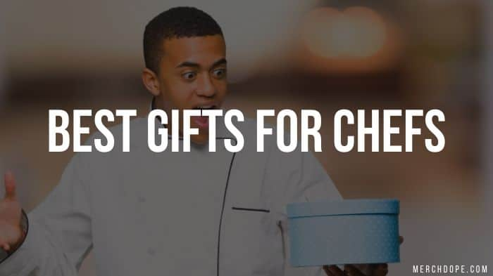 Best Gifts For Chefs