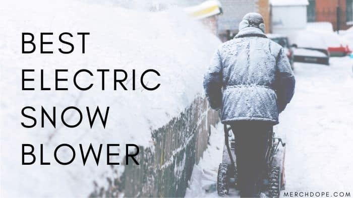 Electric Snow Blower 2019