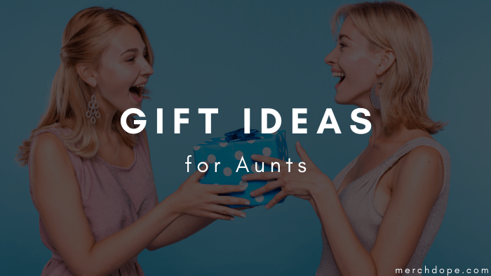 Gift Ideas For Aunts
