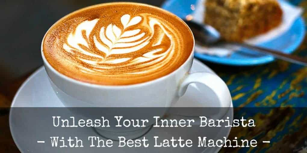 Best Latte Machine Reviews 1020x510