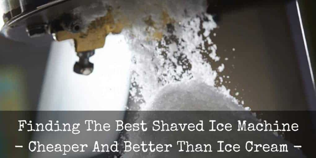 Best Shaved Ice Machine Reviews 1020x510