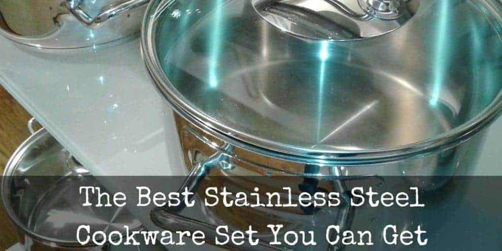 Best Stainless Steel Cookware Set 1020x510