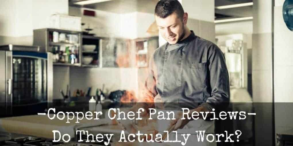 Copper Chef Pan Reviews Featured Image 1020x510