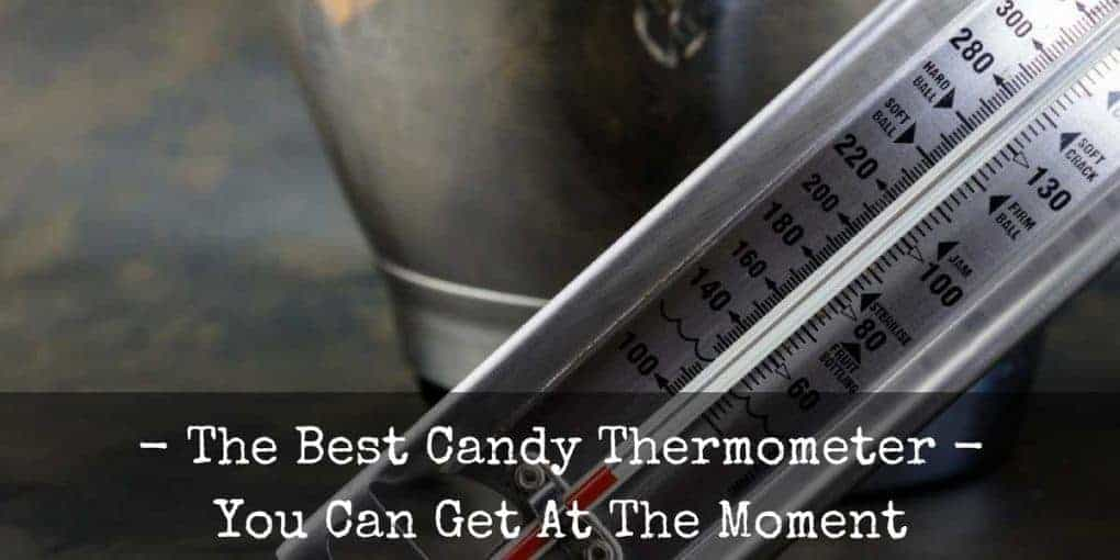 Best Candy Thermometer 1020x510