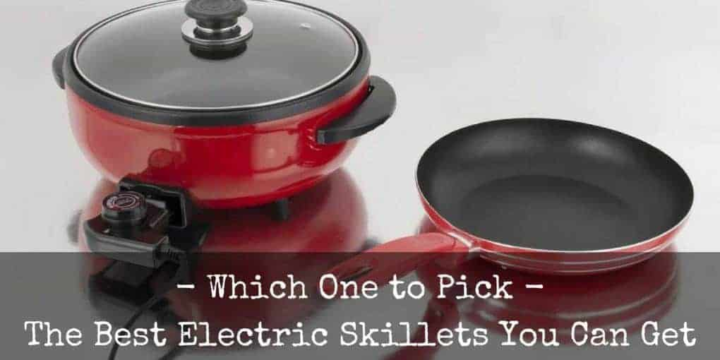 Best Electric Skillet Reviews Image 1020x510