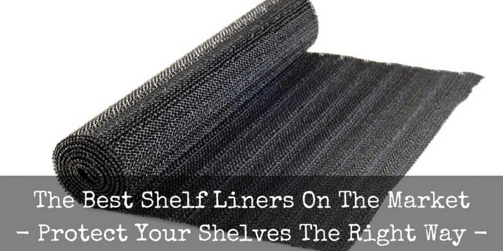 Best Shelf Liner Reviews 1020x510