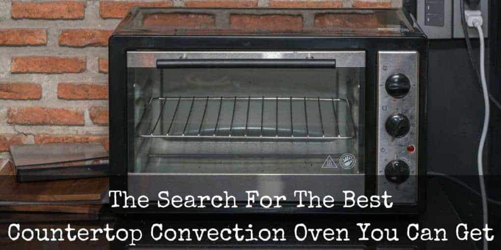 The Best Countertop Convection Oven Reviews 1020x510