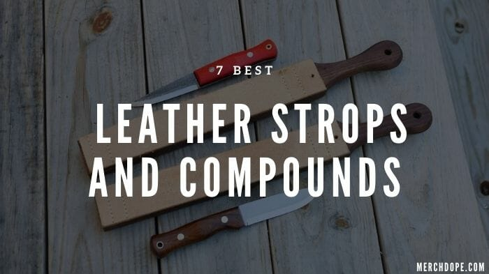 Best Leather Strop