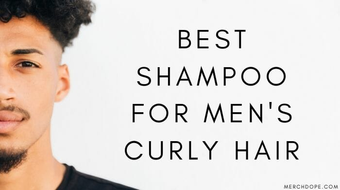 Best Shampoo For Mens Curly Hair