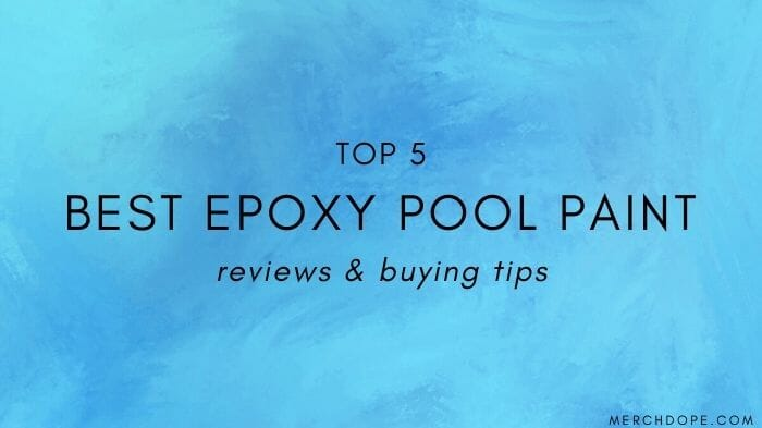 Epoxy Pool Paint Reviews
