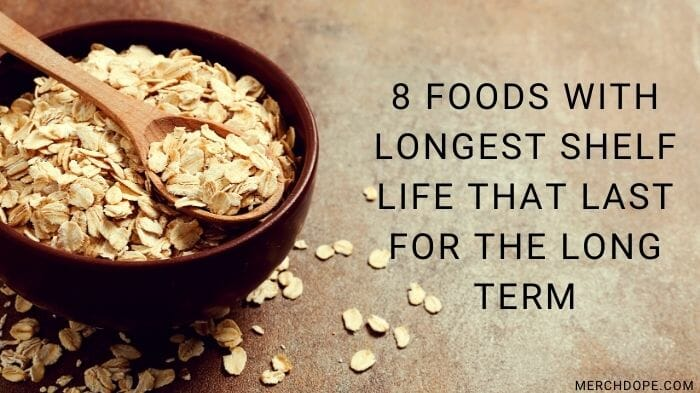 Foods With Longest Shelf Life