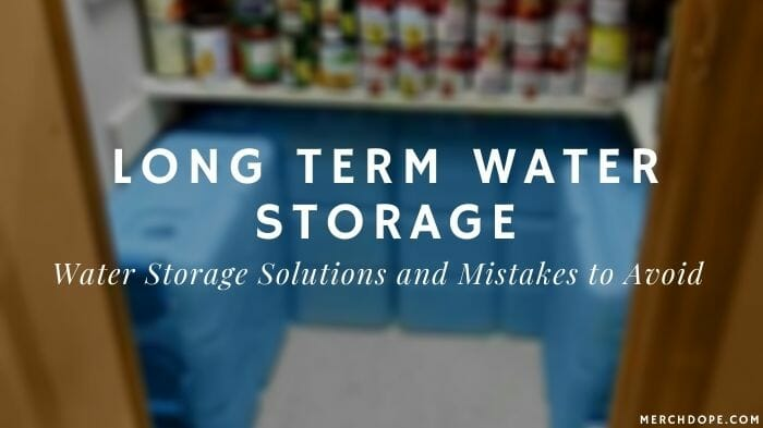 Long Term Water Storage