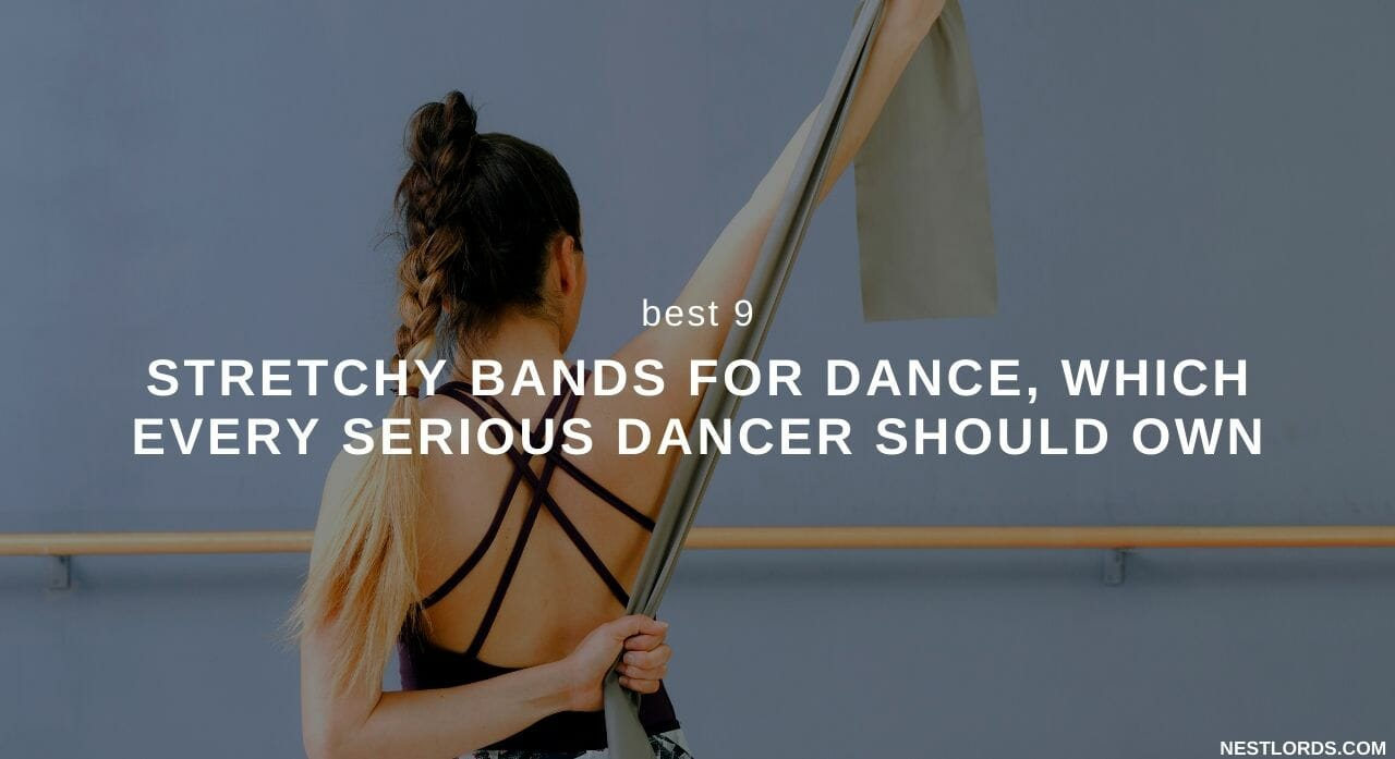 stretchy bands for dance